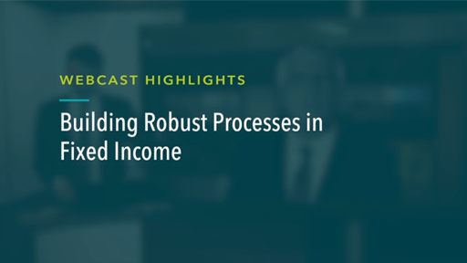 Building Robust Processes in Fixed Income