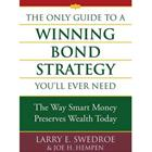 the-only-guide-to-a-winning-bond-strategy-you-ll-ever-need-the-way-smart-money-preserves-wealth-today