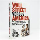 wall-street-versus-america-a-muckraking-look-at-the-thieves-fakers-and-charlatans-who-are-ripping-you-off-wall-street-versus-america