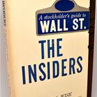the-insiders-a-stockholder-s-guide-to-wall-street