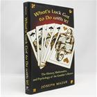 what-s-luck-got-to-do-with-it--the-history-mathematics-and-psychology-of-the-gambler-s-illusion