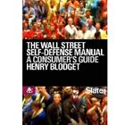 the-wall-street-self-defense-manual-a-consumer-s-guide-to-intelligent-investing
