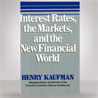 interest-rates-the-markets-and-the-new-financial-world