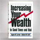 increasing-your-wealth-in-good-times--bad