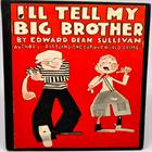 i-ll-tell-my-big-brother